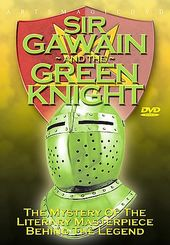 Sir Gawain and the Green Knight: The Mystery of