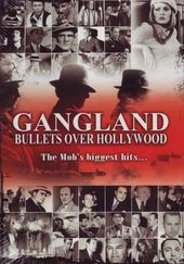 Gangland: Bullets Over Hollywood (Widescreen)