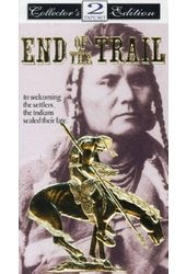 End of the Trail (2-Tape Set)