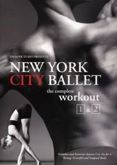 New York City Ballet - The Complete Workout 1 & 2