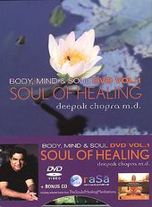 The Soul of Healing - Deepak Chopra, M.D. (Bonus