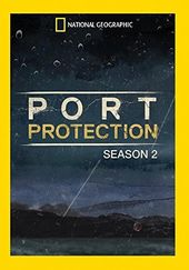 National Geographic - Port Protection - Season 2