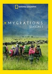 National Geographic - Mygrations - Season 1