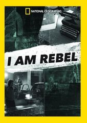National Geographic - I Am Rebel