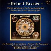 Beaser: Chorale Variations / Seven Deadly Sins /