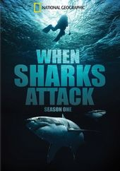 National Geographic - When Sharks Attack - Season