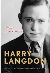 Harry Langdon - King of Silent Comedy
