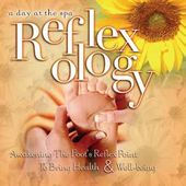 A Day At The Spa: Reflexology