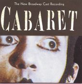 Cabaret: The New Broadway Cast Recording (1998