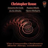 Christopher Rouse - Selections