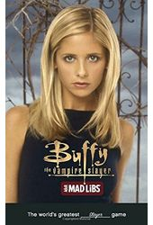Buffy the Vampire Slayer Adult Mad Libs