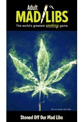 Adult Mad Libs: Stoned Off Our Mad Libs