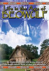 Life in the Age of Beowulf: An Exploration into