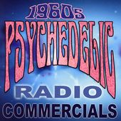 1960s Psychedelic Radio Commercials