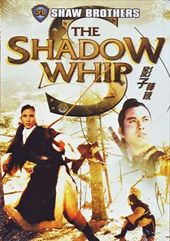 The Shadow Whip (Shaw Brothers) (Mandarin,