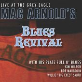 Blues Revival: Live at the Grey Eagle
