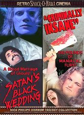 Criminally Insane / Satan's Black Wedding -