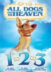 All Dogs Go to Heaven 1, 2, 3
