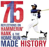 Baseball - 715: Reflections on Hammerin' Hank &