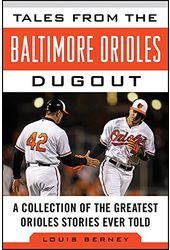 Baseball - Tales from the Baltimore Orioles