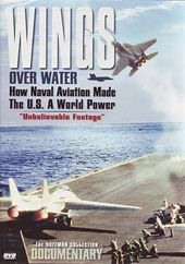 Aviation - Wings Over Water: How Naval Aviation