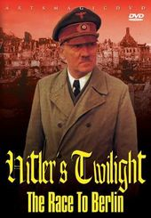 WWII - Hitler's Twilight: The Race to Berlin