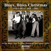 Blues, Blues Christmas, Volume 4 (1925-1962)