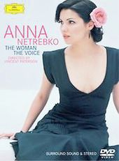 Anna Netrebko - The Woman, The Voice
