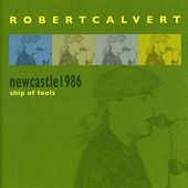 Newcastle 1986: Ship of Fools (Live) (2-CD)