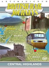 Trains - British Rail Journeys: Central Highlands