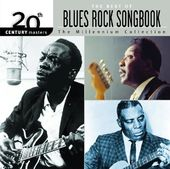 The Blues Rock Songbook - 20th Century Masters /