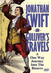 Jonathan Swift and Gulliver's Travels: A One Way