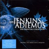 Karl Jenkins & Adiemus: The Essential Collection