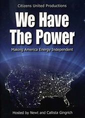 We Have the Power - Making America Energy