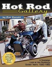 Hot Rod Gallery: A Nostalgic Look at Hot
