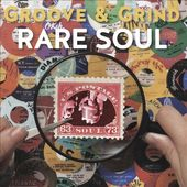Rare Soul Groove & Grind 1963-1973 (4-CD)