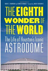 The Eighth Wonder of the World: The Life of