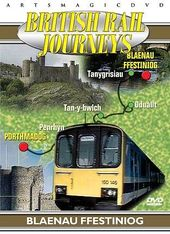 Trains - British Rail Journeys: Blaenau Ffestiniog