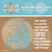 Holiday Legends: Do You Hear What I Hear?
