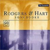 The Complete Rodgers & Hart Songbooks (3-CD)