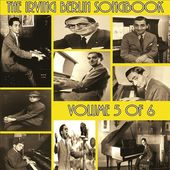 The Irving Berlin Songbook, Volume 5