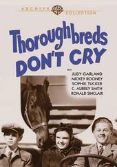 Thoroughbreds Don't Cry (Full Screen)