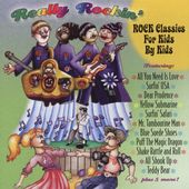 Really Rockin': Classic Rock for Kids by Kids