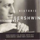 Historic Gershwin Recordings (2-CD)