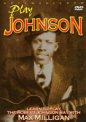 Guitar - Learn to Play the Robert Johnson Way