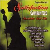 Satisfaction Guaranteed - Incredible Soul Hits