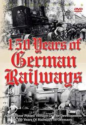 Trains - 150 Years of German Railways