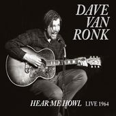 Hear Me Howl: Live 1964 (2-CD)