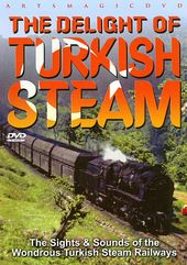 Trains - Delight of Turkish Steam