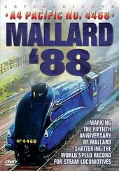 Trains - Mallard '88: A4 London Pacific